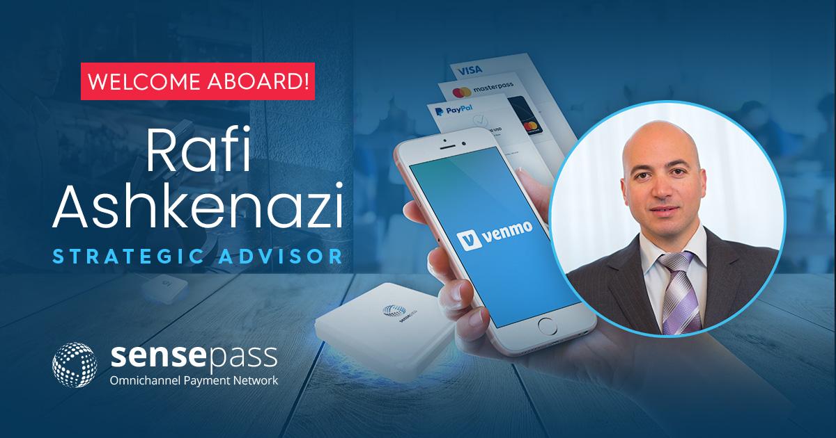 Rafi Ashkenazi is joining SensePass as Strategic Advisor